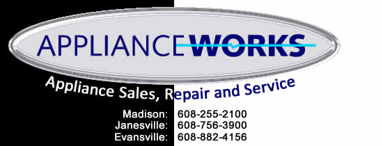 Appliance Works - Repairs and Service Madison/Janesville/Evansville